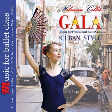 Gala Music for Professional Ballet Class